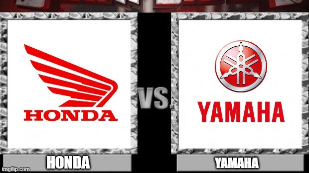 There was a war between Honda and Yamaha