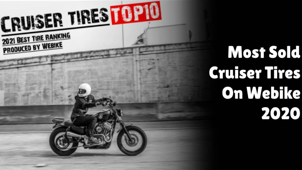 Top 10 Most Popular Cruiser Tires of 2020