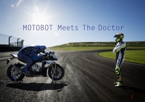 "Yamaha released the video, ""MOTOBOT Meets The Doctor"", showing how ""MOTOBOT"" met Valentino Rossi for the first time."