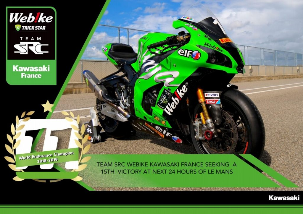 TEAM SRC WEBIKE KAWASAKI FRANCE SEEKING A 15TH VICTORY AT NEXT 24 HOURS OF LE MANS